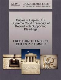 Caples V. Caples U.S. Supreme Court Transcript of Record with Supporting Pleadings