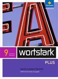 wortstark 9 SprachLeseBuch Differenzierende Ausgabe Nordrhein-Westfalen