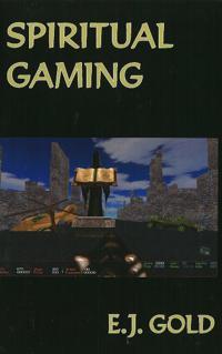 Spiritual Gaming