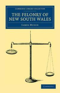 The Felonry of New South Wales
