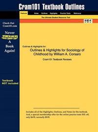 Outlines & Highlights for Sociology of Childhood