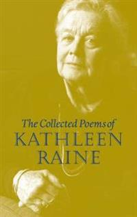 Collected Poems of Kathleen Raine