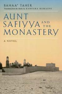 Aunt Safiyya and the Monastery