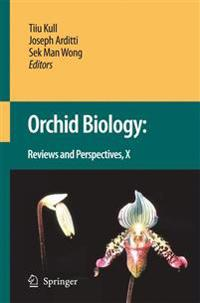 Orchid Biology: Reviews and Perspectives