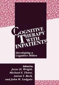 Cognitive Therapy With Inpatients