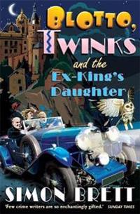 Blotto, Twinks and the Ex-King's Daughter
