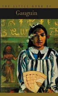 The Little Book of Gaugin