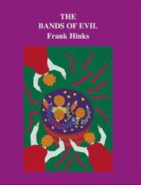 Bands of Evil, The