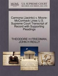 Carmona (Jacinto) V. Moore-McCormack Lines U.S. Supreme Court Transcript of Record with Supporting Pleadings