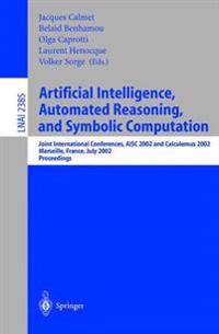 Artificial Intelligence, Automated Reasoning, and Symbolic Computation