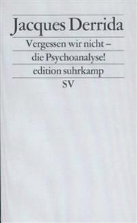 Vergessen wir nicht die Psychoanalyse!