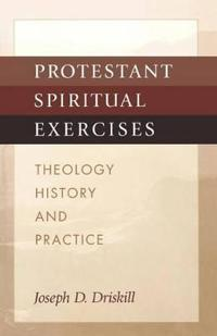 Protestant Spiritual Exercises
