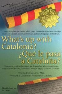 What's Up with Catalonia / Que Le Pasa a Cataluna?