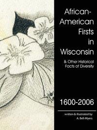 African-American Firsts in Wisconsin 1600-2006
