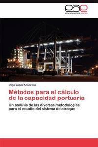 Metodos Para El Calculo de La Capacidad Portuaria