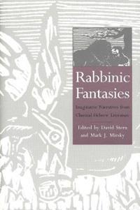 Rabbinic Fantasies