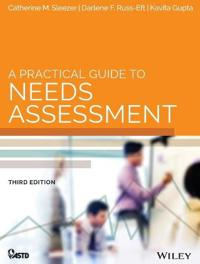 A Practical Guide to Needs Assessment, 3rd Edition (co-published with ASTD)