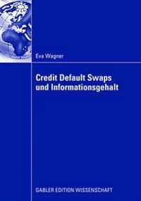 Credit Default Swaps Und Infurmationsgehalt