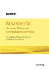 Staatszerfall ALS Neues PH Nomen Der Internationalen Politik