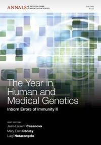 The Year in Human and Medical Genetics: Inborn Errors of Immunity II, Volume 1242
