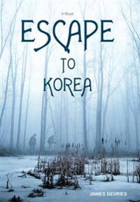 Escape to Korea