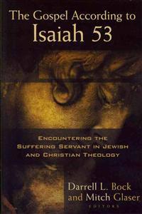 The Gospel According to Isaiah 53