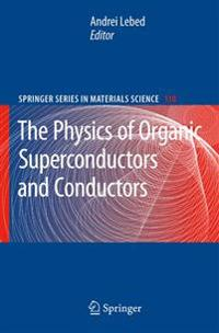 The Physics of Organic Superconductors and Conductors