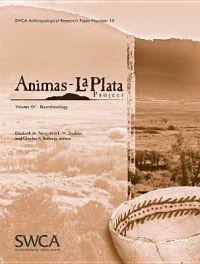 Animas-La Plata Project Volume XV: Bioarchaeology