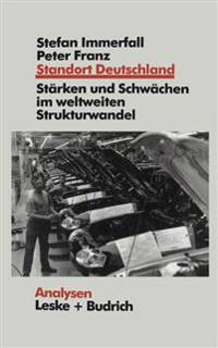 Standort Deutschland in Der Bewährungsprobe