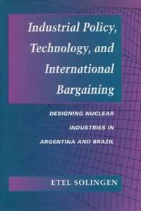 Industrial Policy, Technology, and International Bargaining