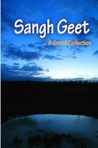 Sangh Geet: A Grand Collection