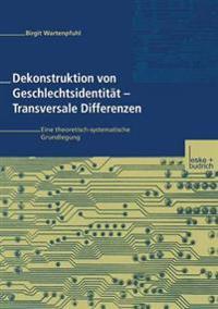 Dekonstruktion Von Geschlechtsidentität - Transversale Differenzen