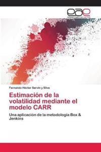 Estimacion de La Volatilidad Mediante El Modelo Carr