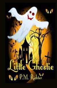 Little Ghostie: (A Halloween Fantasy for Children)