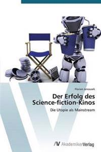 Der Erfolg Des Science-Fiction-Kinos