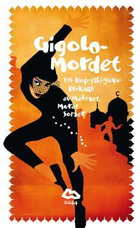 Gigolomordet : en Hop-Ciki-Yaya-Deckare