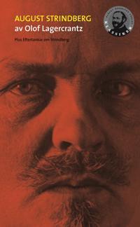 August Strindberg / Eftertankar om Strindberg