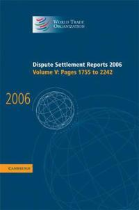 Dispute Settlement Reports 2006: Volume 5, Pages 1755-2244