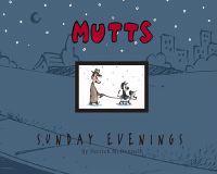 Mutts Sunday Evenings