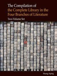 The Compilation of the Complete Library in the Four Branches of Literature
