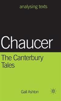 "Chaucer: the ""Canterbury Tales"""