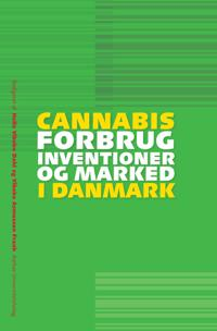 Cannabis: Forbrug, Interventioner Og Marked I Danishmark