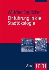 Einführung in die Stadtökologie