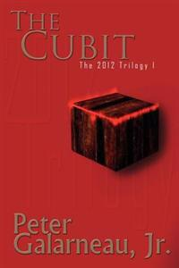 The Cubit: The 2012 Trilogy I