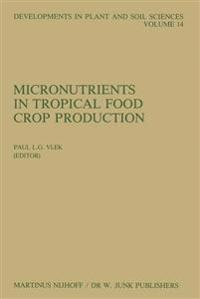 Micronutrients in Tropical Food Crop Production