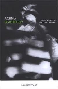 Acting Beautifully