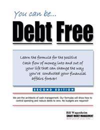 You Can Be...Debt Free