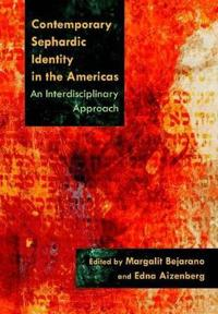Contemporary Sephardic Identity in the Americas