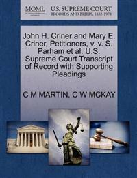 John H. Criner and Mary E. Criner, Petitioners, V. V. S. Parham et al. U.S. Supreme Court Transcript of Record with Supporting Pleadings