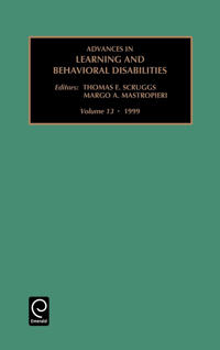 Advances in Learning and Behavioral Disabilities